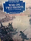 img - for War On Two Fronts (Eyewitness History of the Civil War) book / textbook / text book