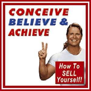 Conceive, Believe, and Achieve Audiobook