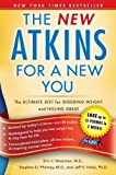 img - for New Atkins for a New You: The Ultimate Diet for Shedding Weight and Feeling Great. by Eric C. Westman, Stephen D. Phinney, Jeff S. Volek Original Edition (3/2/2010) book / textbook / text book