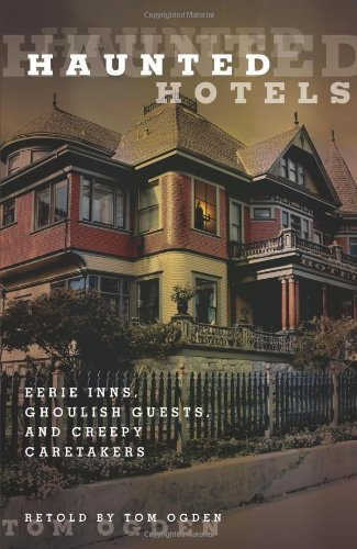 Haunted Hotels by Tom Ogden