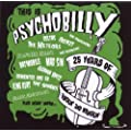 This Is Psychobilly: 25 Years of Rocking' and Wreckin'