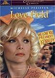 Michelle Pfeiffer - Love Field