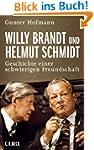 Willy Brandt und Helmut Schmidt: Gesc...