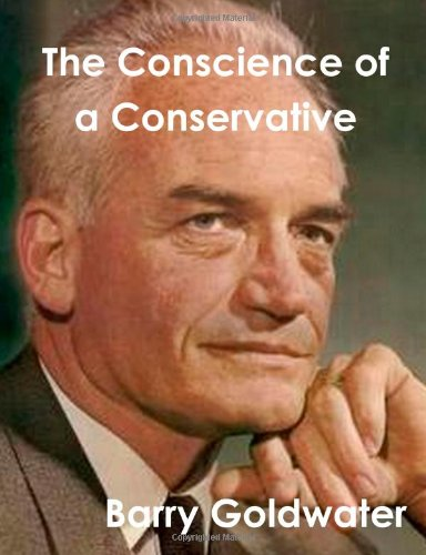 Conscience of a Conservative: Barry Goldwater: 9781481978293: Amazon.com: Books