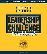 The Leadership Challenge Workbook by Kouzes