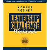 The Leadership Challenge Workbook ~ James M. Kouzes