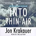 Into Thin Air (       UNABRIDGED) by Jon Krakauer Narrated by Jon Krakauer