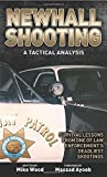 Newhall Shooting - A Tactical Analysis: Survival Lessons from One of Law Enforcement's Deadliest Shootings