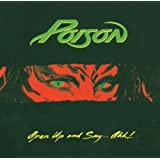 Open Up and Say... Ahh!by Poison
