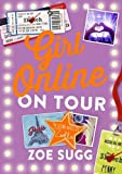 Girl Online: On Tour (print edition)