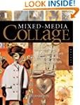 Mixed-media Collage: An Exploration o...