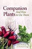 img - for Companion Plants and How to Use Them book / textbook / text book