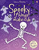 Spooky Things to Make and Do (Usborne Activities)