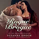 Rogue with a Brogue: Scandalous Highlanders Series, #2 (       UNABRIDGED) by Suzanne Enoch Narrated by Flora MacDonald