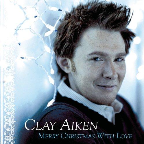 Clay Aiken - Christmas With Love - Zortam Music
