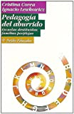 img - for Pedagogia del Aburrido. Escuelas Destituidas, Familias Perplejas (Spanish Edition) book / textbook / text book