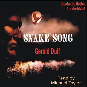 Snake Song | [Gerald Duff]