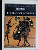 The Rage of Achilles (Classic, 60s) (0146001966) by Homer
