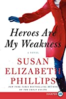 Heroes Are My Weakness LP: A Novel