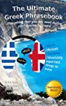 The Ultimate Greek Phrasebook: Everyt...