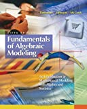 img - for By Daniel L. Timmons - Fundamentals of Algebraic Modeling: An Introduction to Mathematical Modeling with Algebra and Statistics: 5th (fifth) Edition book / textbook / text book