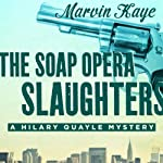 The Soap Opera Slaughters | Marvin Kaye