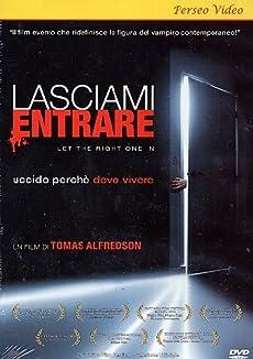 Lasciami Entrare [Italian Edition]