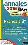 Annales ABC du BREVET 2016 Fran�ais 3e