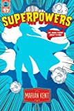 Superpowers or: More Poems About Flying