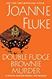 Double Fudge Brownie Murder (A Hannah Swensen Mystery with Recipes)