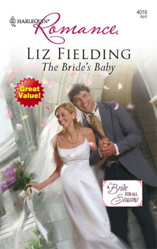 The Bride's Baby (Harlequin Romance), LIZ FIELDING