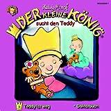 echange, troc Der Kleine Koenig - Sucht Den Teddy, Folge 2