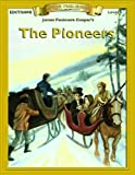 img - for The Pioneers (Bring the Classics to Life: Level 4) book / textbook / text book