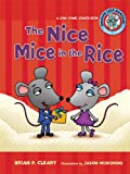 The Nice Mice in the Rice: A Long Vowel Sounds Book (Sounds Like Reading) (0761342044) by Cleary, Brian P.