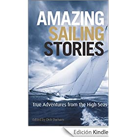 Amazing Sailing Stories: True Adventures from the High Seas (Wiley Nautical)