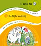 El Patito Feo/The Ugly Duckling [With CD (Audio)] (Coleccion Cuentos de Siempre Bilingues/Classic Bilingual Stories Collection)