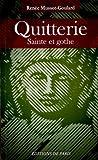 echange, troc Renée Mussot-Goulard - Quitterie : Sainte et gothe