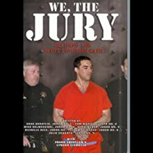 We, the Jury: Deciding the Scott Peterson Case Audiobook by  various Narrated by Shannon Engemann