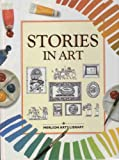 Stories in Art (Merlion Arts Library)