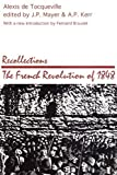 Recollections: The French Revolution of 1848 (Social Science Classics Series)