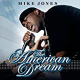Mike Jones American Dream, The [CD + DVD] [Us Import]