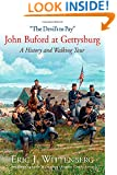 """The Devil's to Pay"": John Buford at Gettysburg. A History and Walking Tour."