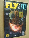 img - for Fly in My Eye: An Anthology of Unparalleled Confusion book / textbook / text book