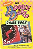img - for Nickelodeon - The Double Dare Game Book book / textbook / text book