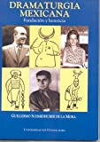 img - for Dramaturgia Mexicana: Fundaci n y Herencia (Spanish Edition) book / textbook / text book