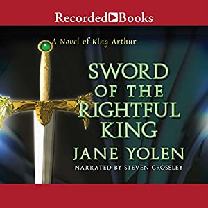 Sword of the Rightful King Audiobook