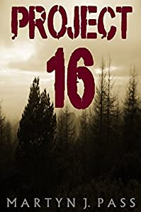 Project - 16 by Martyn J. Pass ebook deal