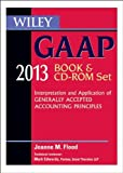 img - for Wiley GAAP 2013: Interpretation and Application of Generally Accepted Accounting Principles Set by Joanne M. Flood (2012-11-13) book / textbook / text book