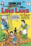 Superman's Girlfriend Lois Lane Archives Vol. 1 (DC Archive Editions)
