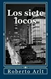 Image of Los siete locos (Spanish Edition)